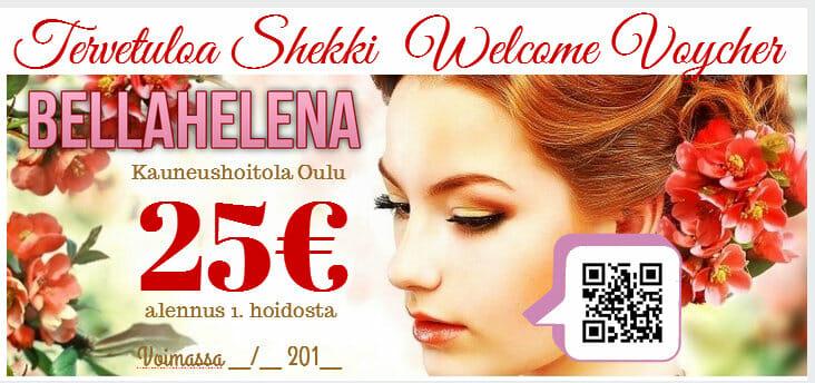 Kauneushoitola BellaHelenan Tervetuloa Shekki Welcome Voycher