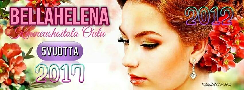 BellaHelena 2017 Facebook cover 5 years 01.11.2017 Helena Paris Oy 1 - Kauneushoitola BellaHelena 5 Vuotta Kauneudenhoitoa Oulussa